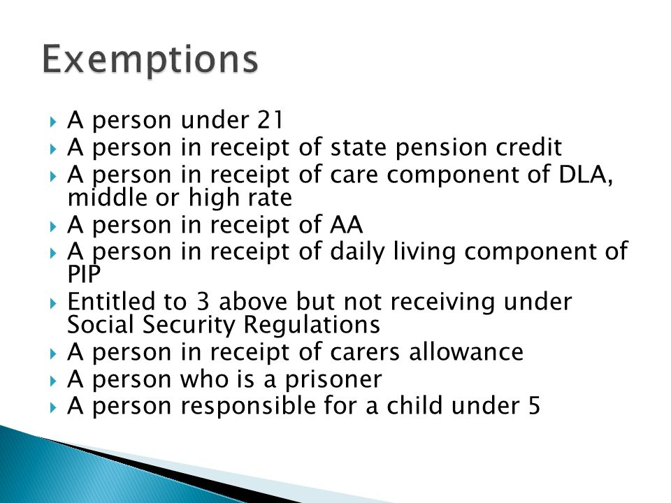 Exemptions A person under 21