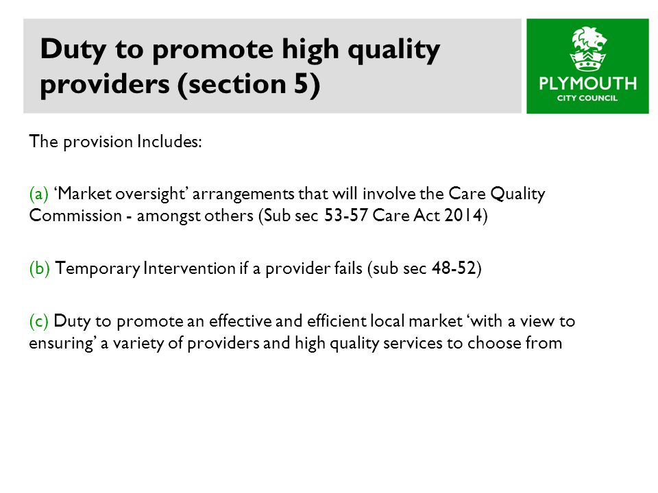 Duty to promote high quality providers (section 5)