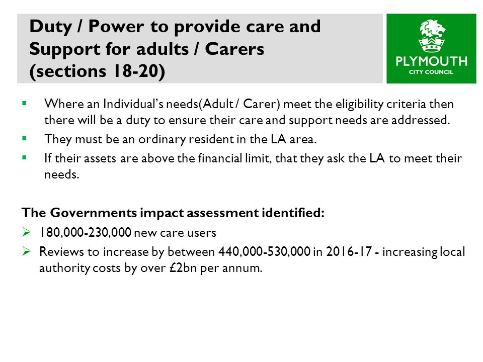 Duty / Power to provide care and Support for adults / Carers (sections 18-20)