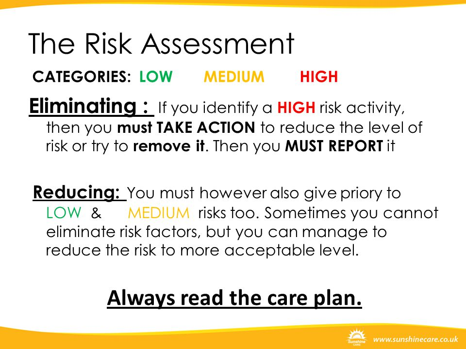 Always read the care plan.