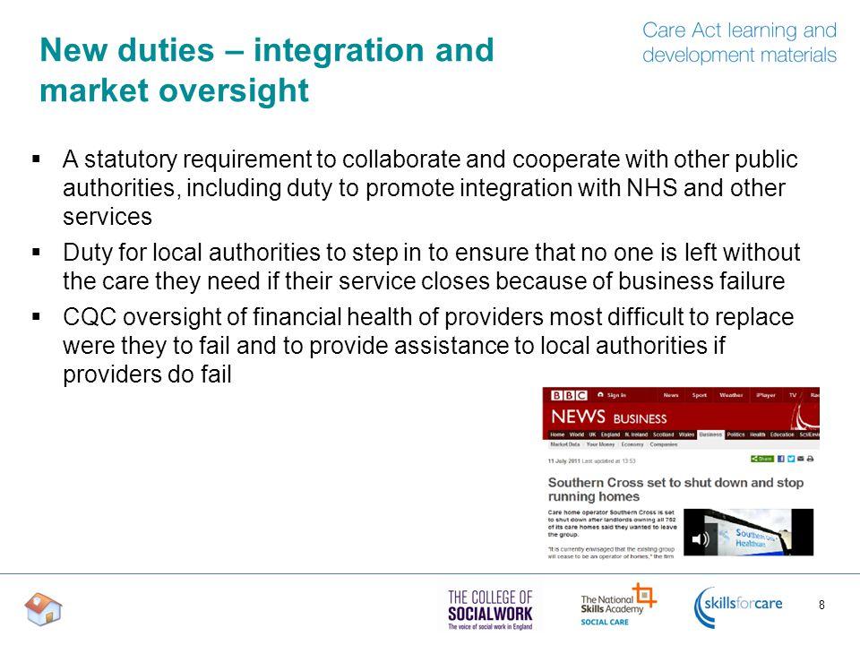 New duties – integration and market oversight