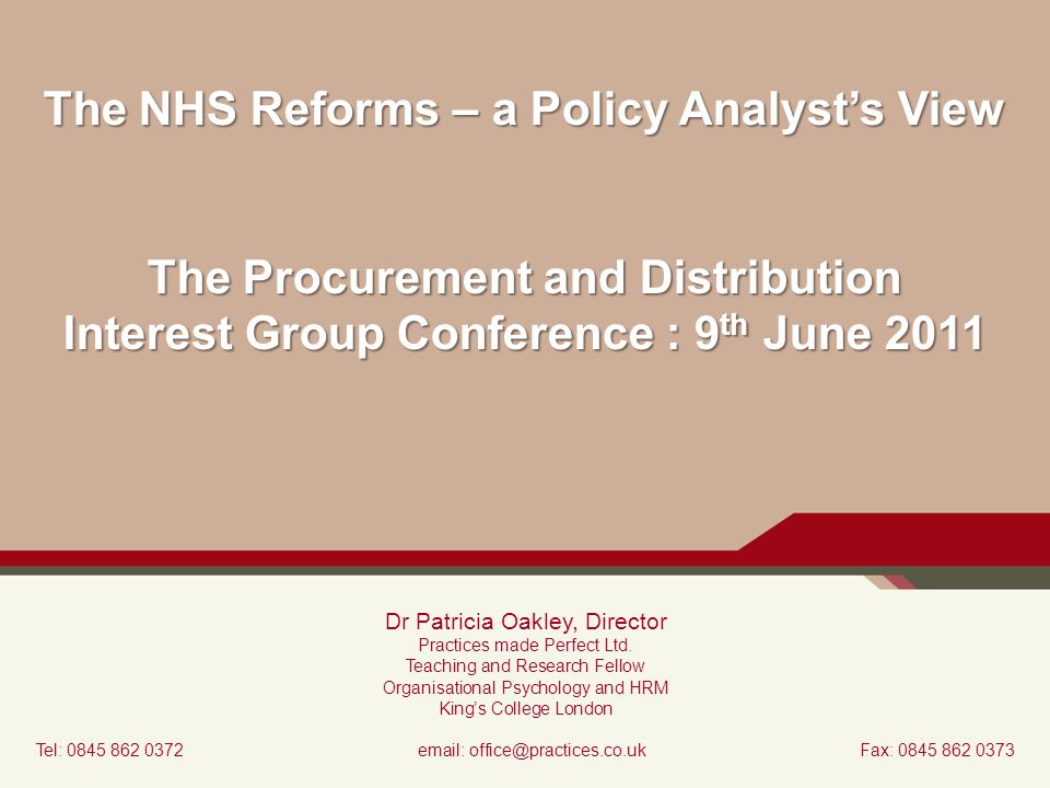 The NHS Reforms – a Policy Analyst's View