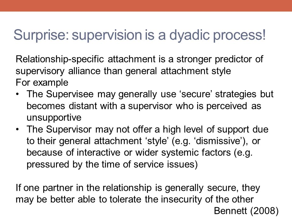 Surprise: supervision is a dyadic process!