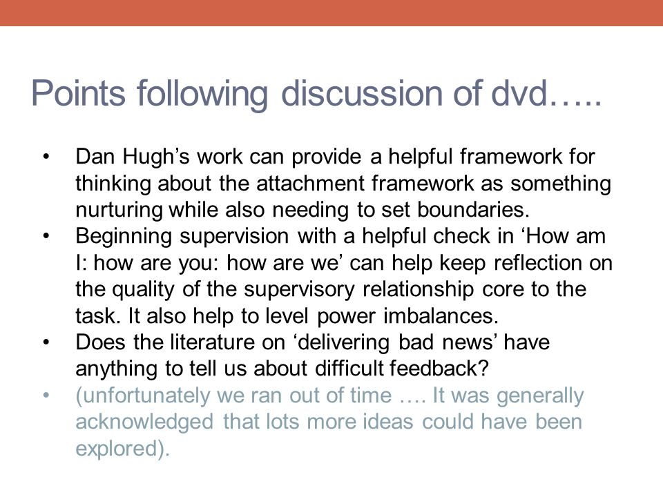 Points following discussion of dvd…..
