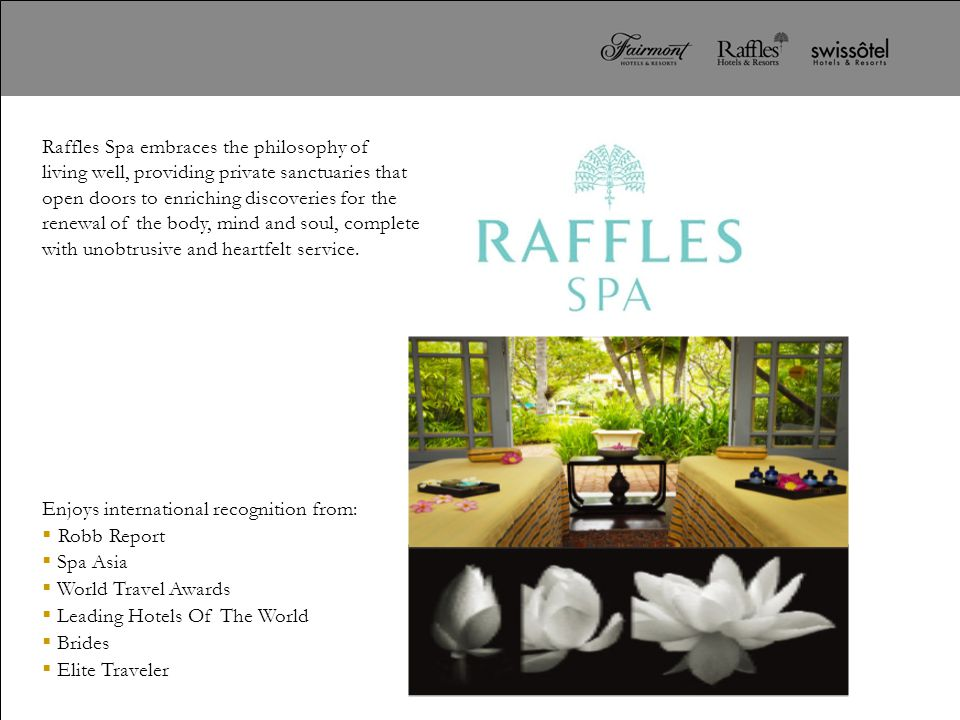 Raffles Spa embraces the philosophy of