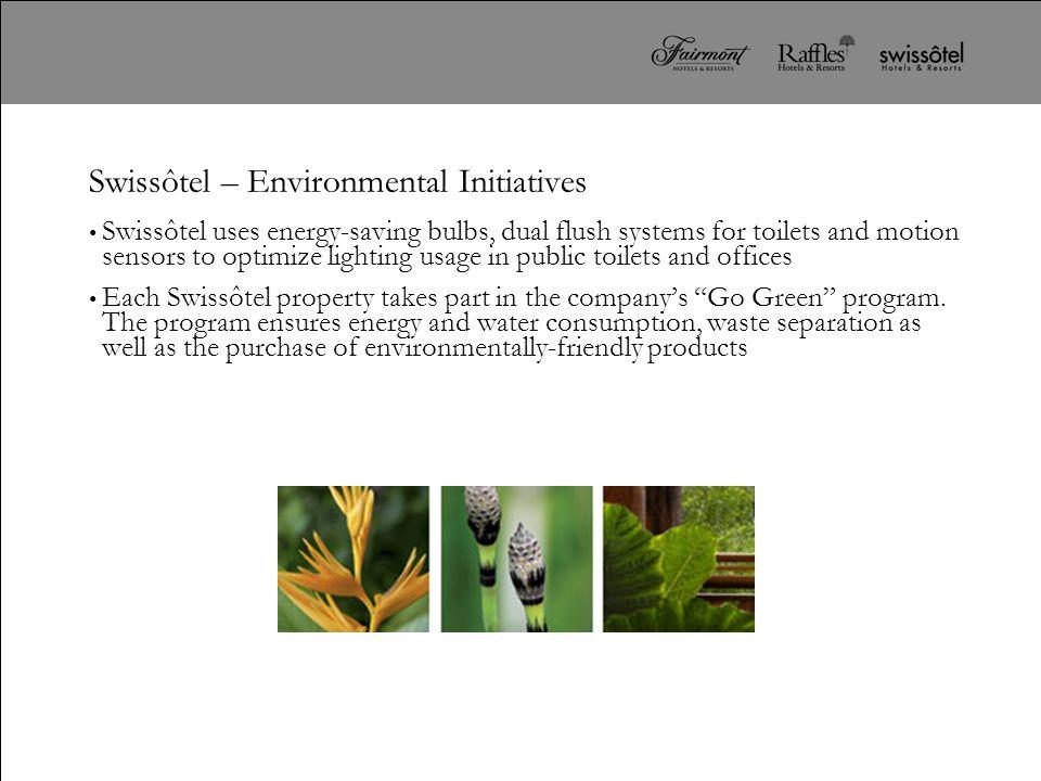 Swissôtel – Environmental Initiatives