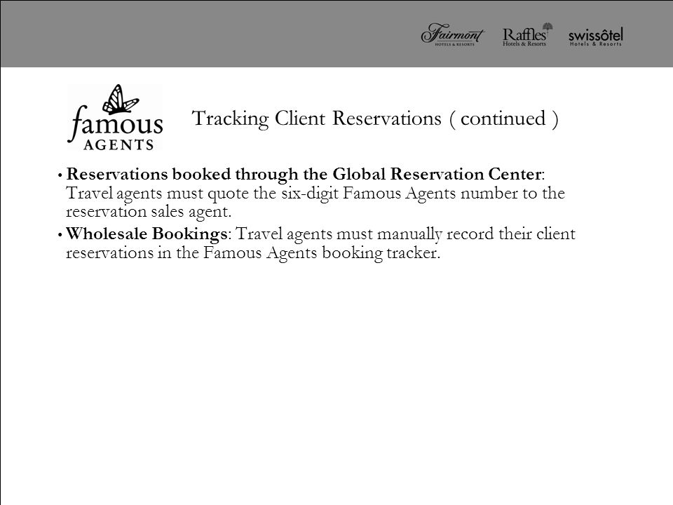 Tracking Client Reservations ( continued )