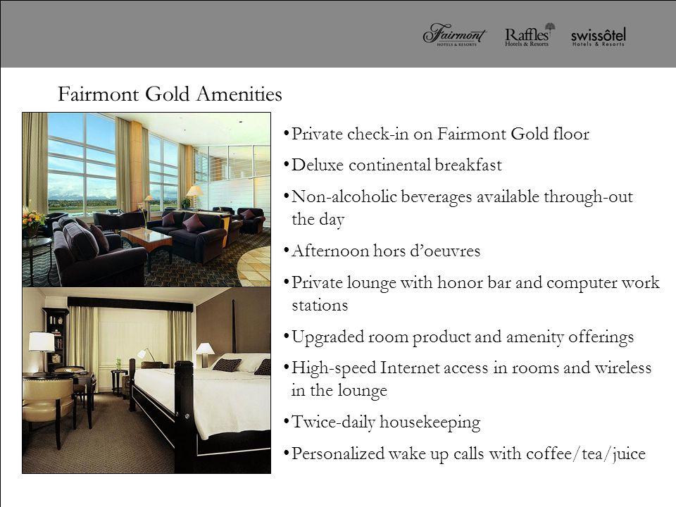 Fairmont Gold Amenities