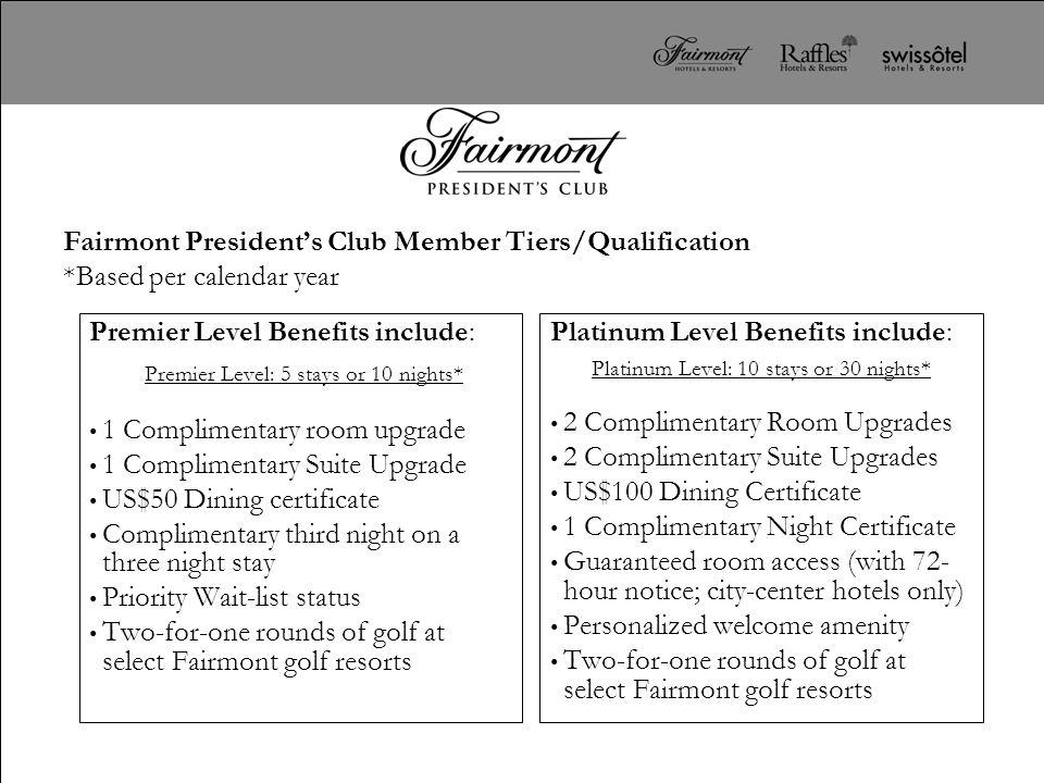 Fairmont President's Club Member Tiers/Qualification