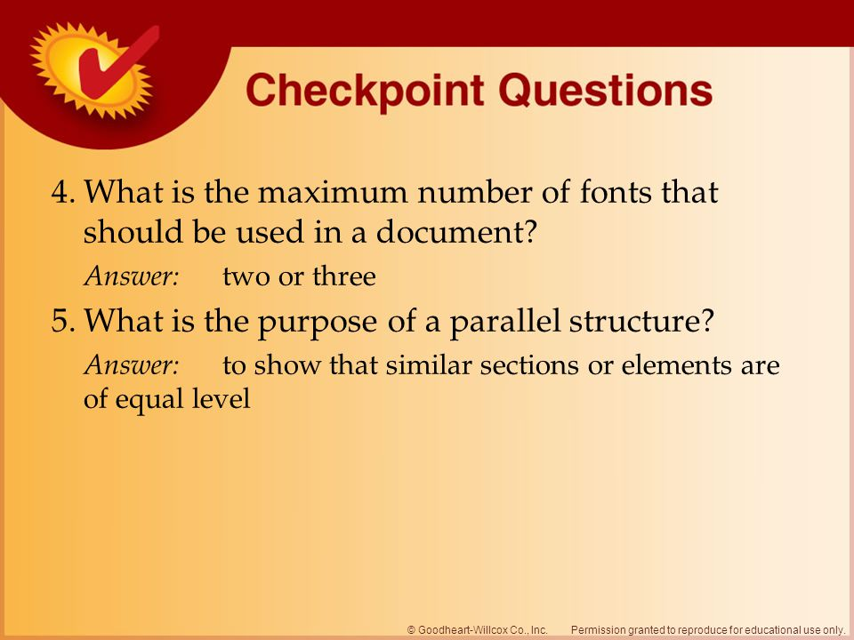 5. What is the purpose of a parallel structure