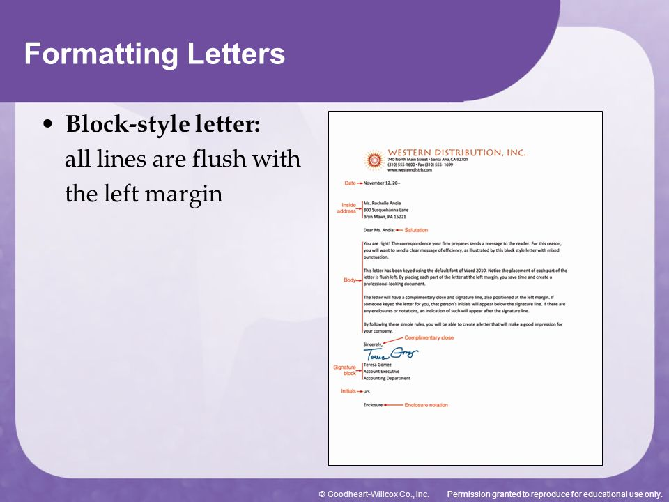 Formatting Letters Block-style letter: all lines are flush with