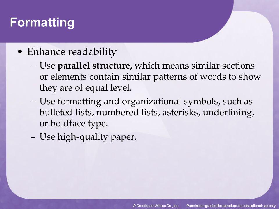 Formatting Enhance readability
