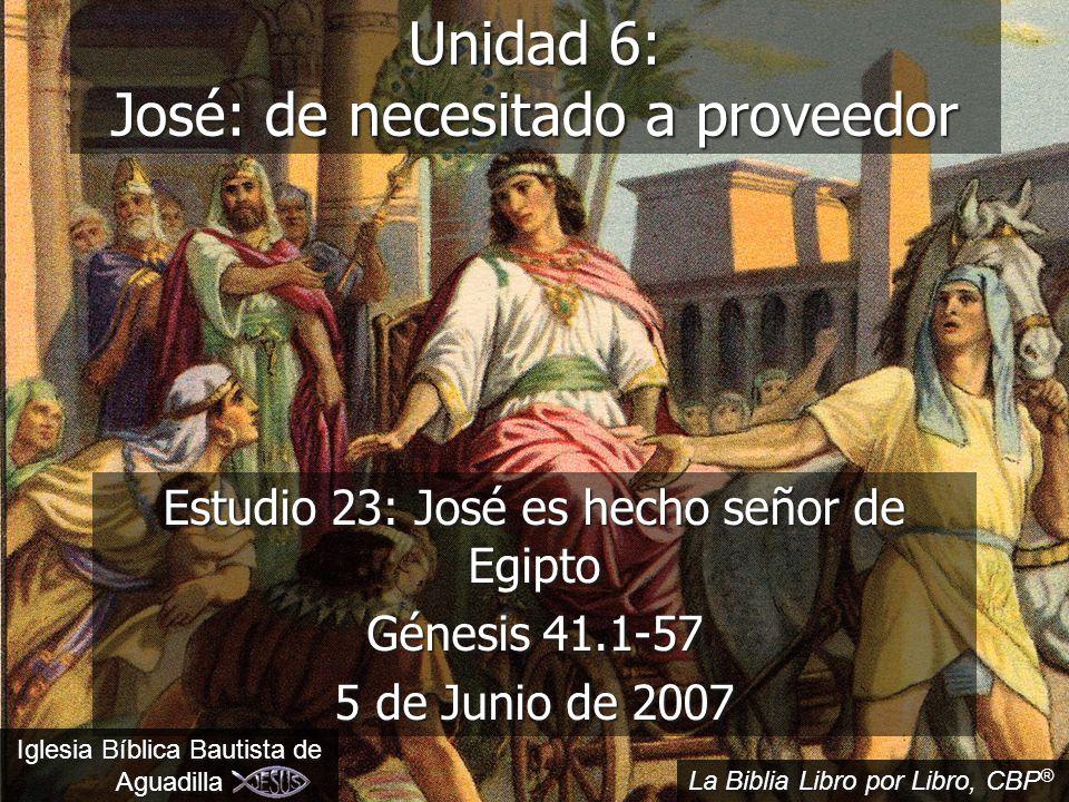 Unidad 6: José: de necesitado a proveedor