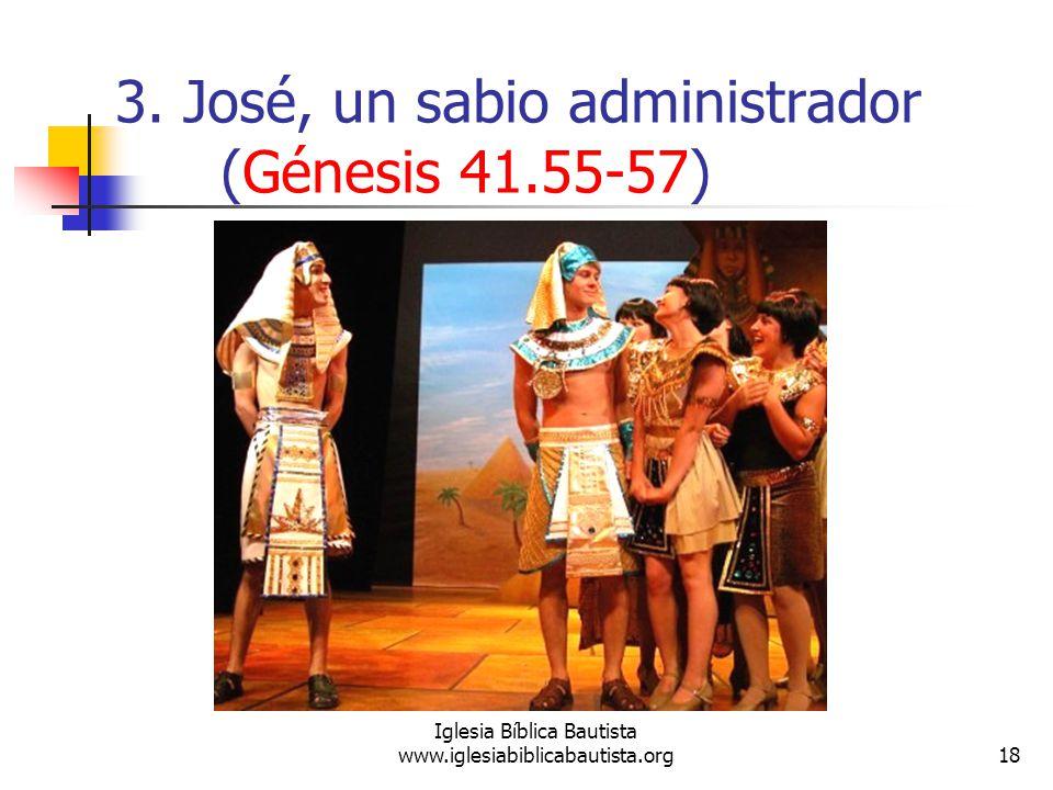 3. José, un sabio administrador (Génesis 41.55-57)