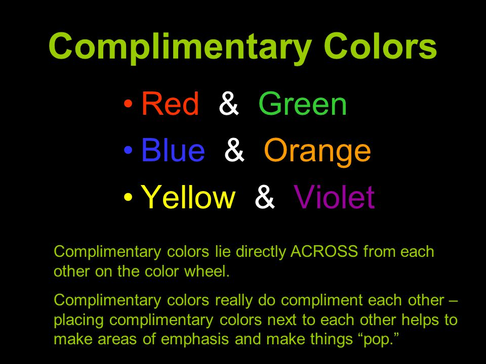 Complimentary Colors Red & Green Blue & Orange Yellow & Violet