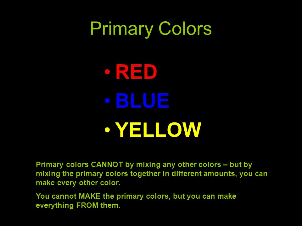 RED BLUE YELLOW Primary Colors