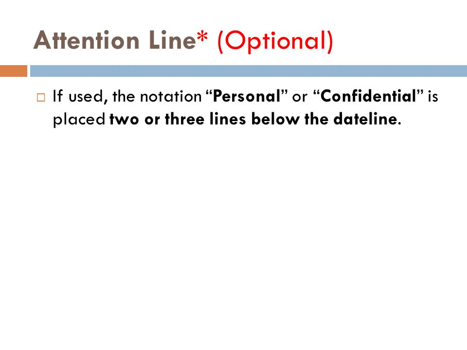 Attention Line* (Optional)