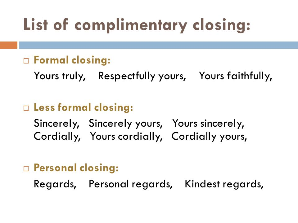 List of complimentary closing: