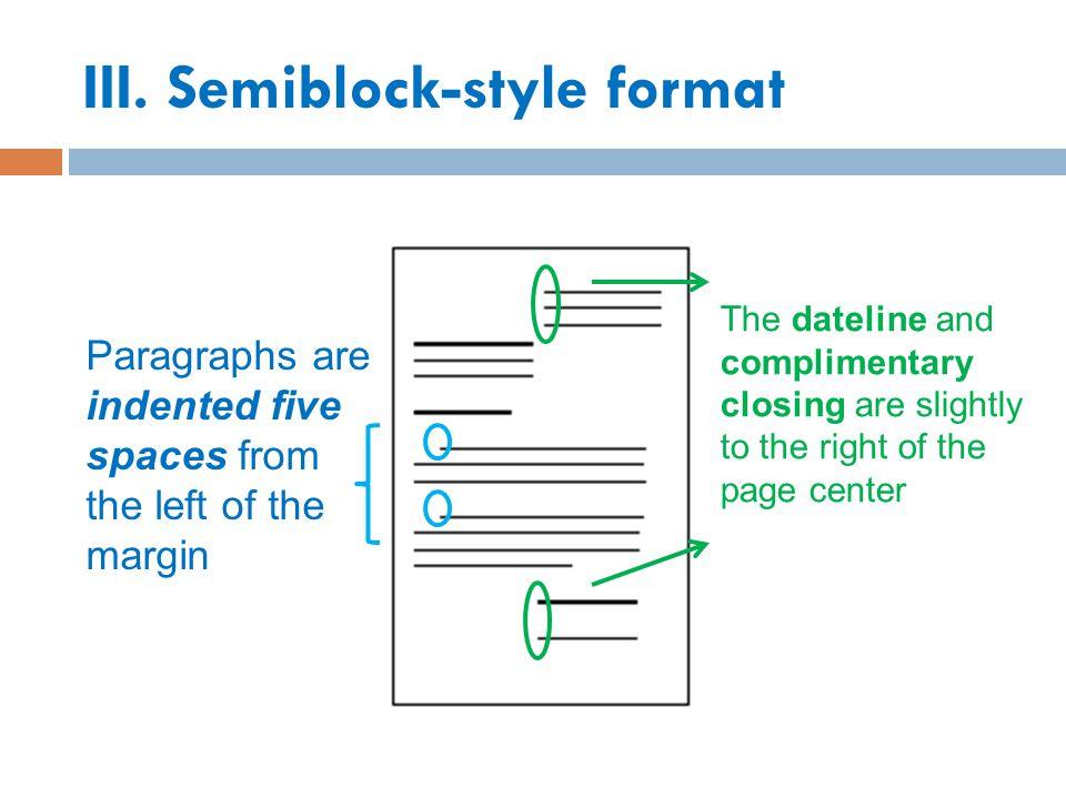 III. Semiblock-style format