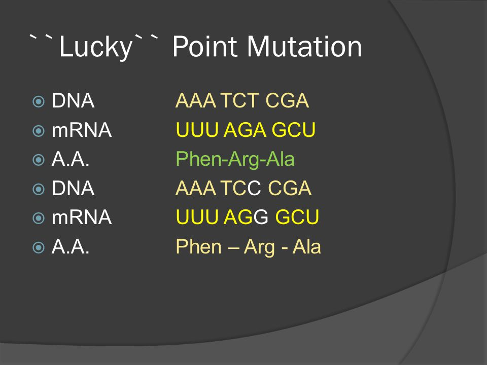 ``Lucky`` Point Mutation