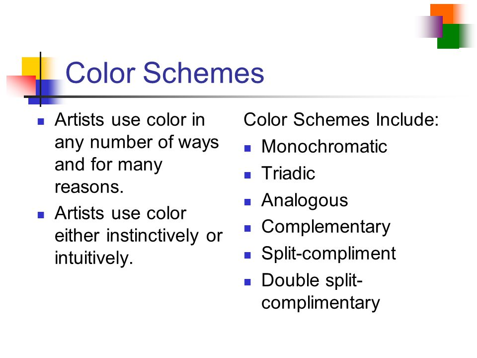 Color Schemes Artists use color in any number of ways and for many reasons. Artists use color either instinctively or intuitively.