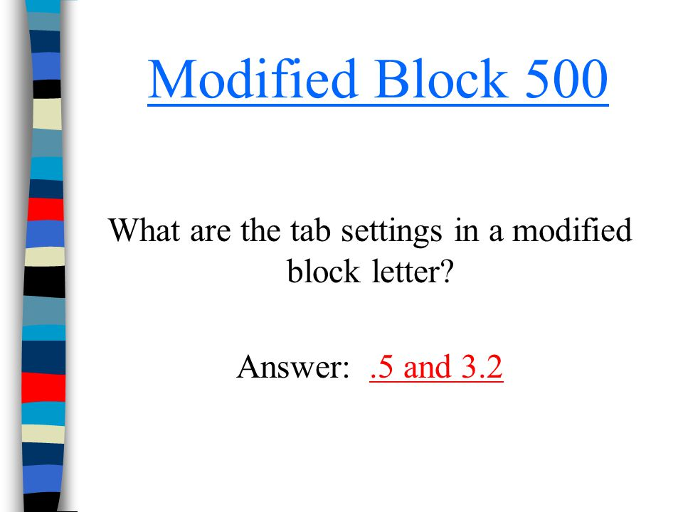 What are the tab settings in a modified block letter
