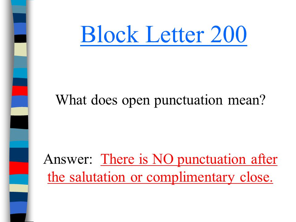 What does open punctuation mean