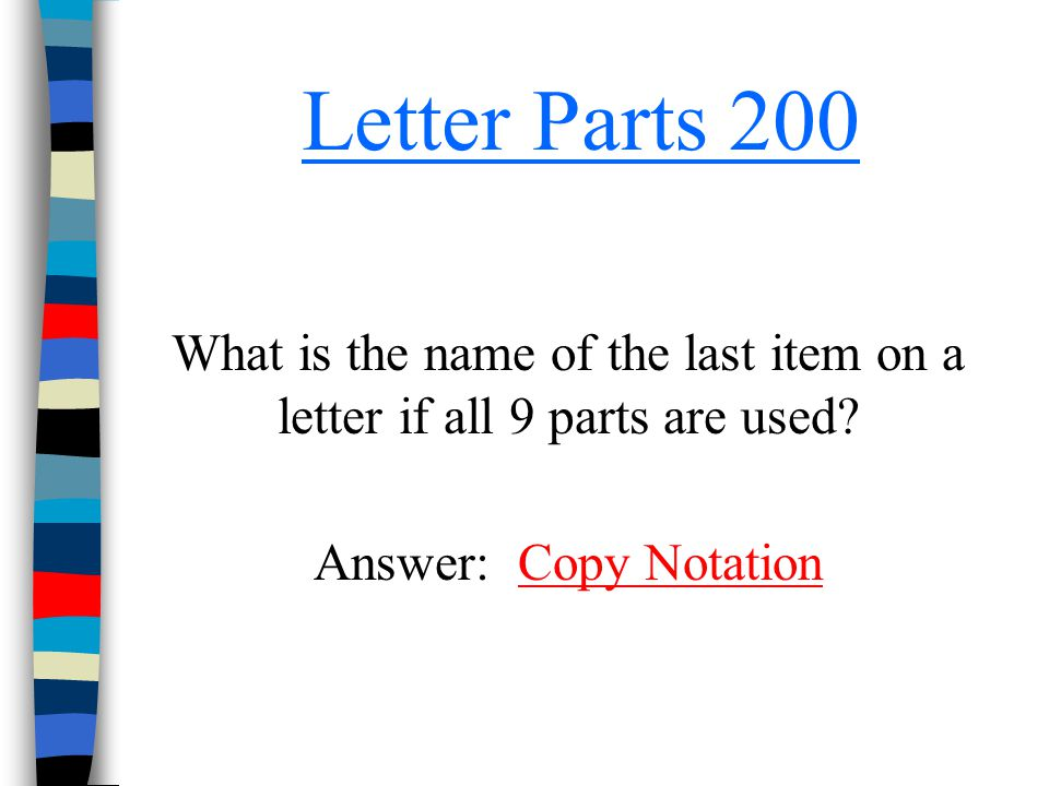 What is the name of the last item on a letter if all 9 parts are used