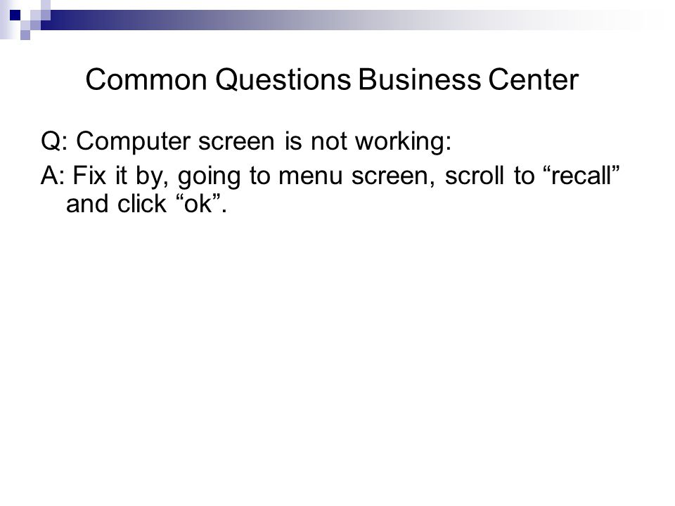 Common Questions Business Center