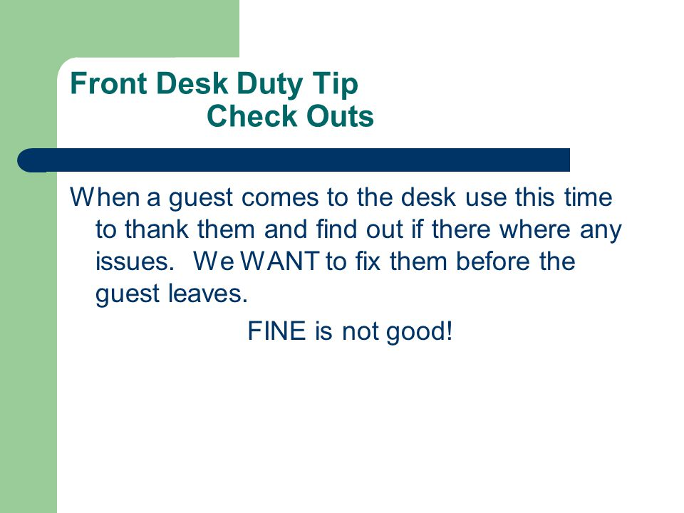 Front Desk Duty Tip Check Outs