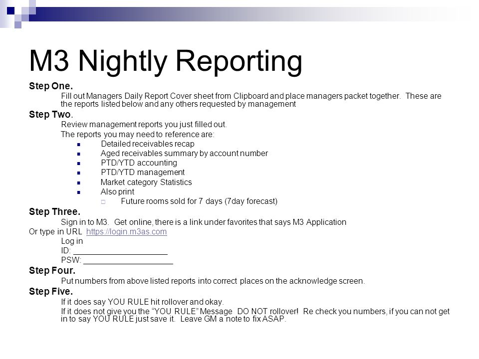 M3 Nightly Reporting Step One. Step Two. Step Three. Step Four.