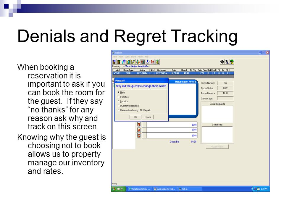 Denials and Regret Tracking