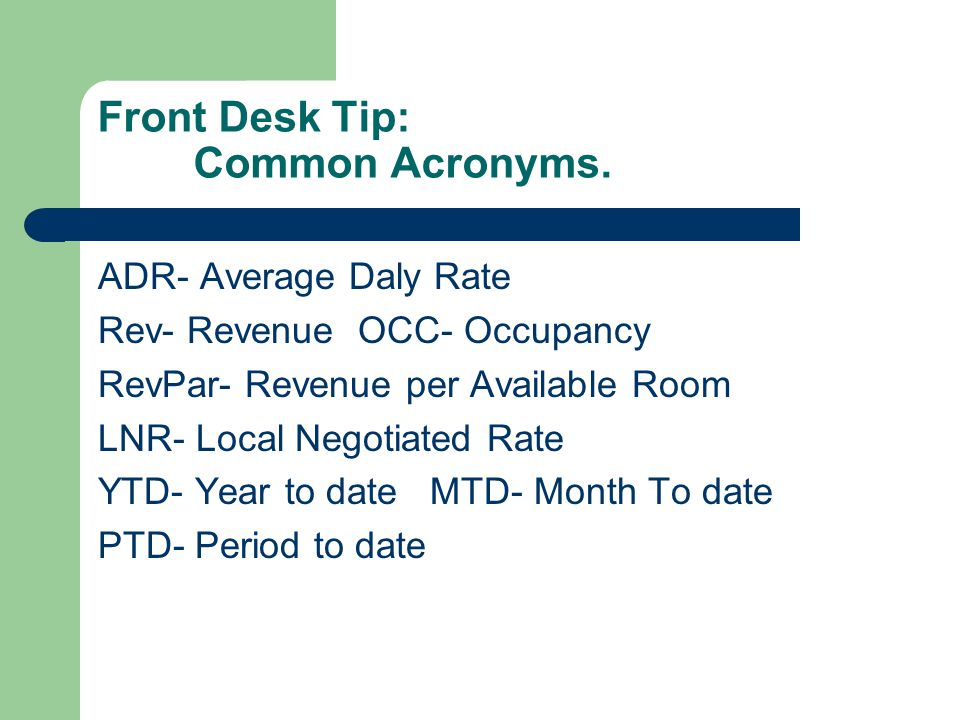 Front Desk Tip: Common Acronyms.