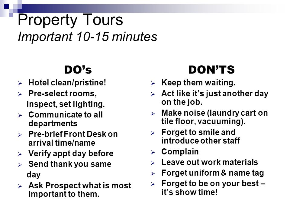 Property Tours Important 10-15 minutes
