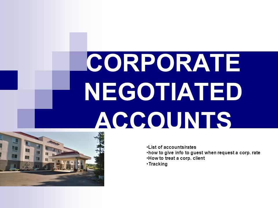 CORPORATE NEGOTIATED ACCOUNTS