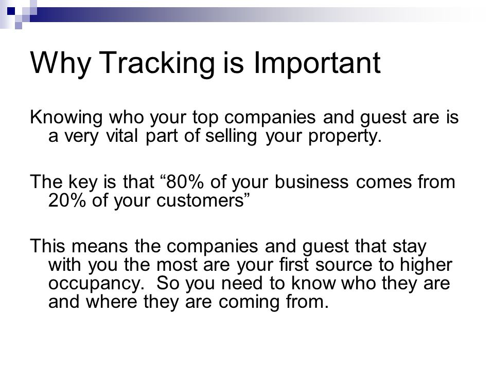 Why Tracking is Important