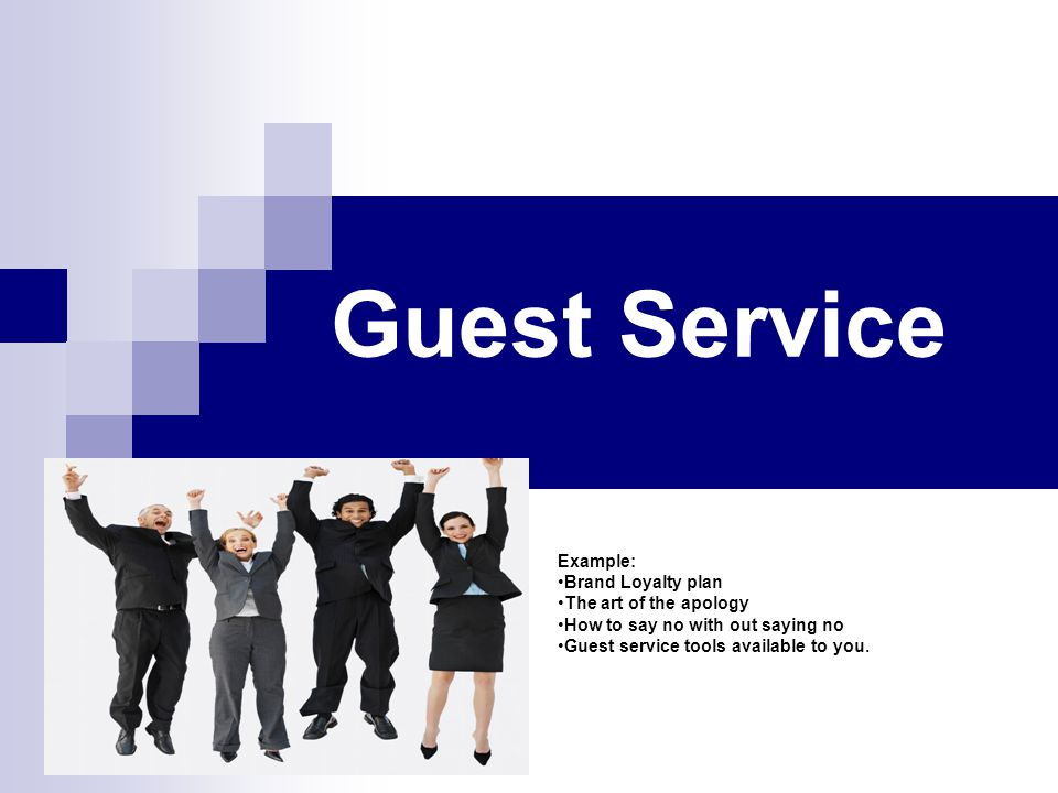 Guest Service Example: Brand Loyalty plan The art of the apology