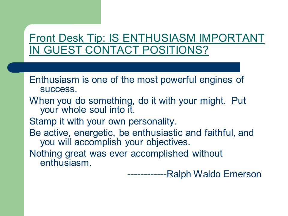 Front Desk Tip: IS ENTHUSIASM IMPORTANT IN GUEST CONTACT POSITIONS