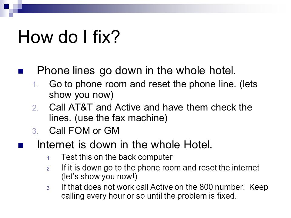 How do I fix Phone lines go down in the whole hotel.
