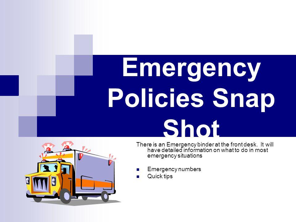Emergency Policies Snap Shot