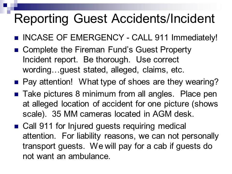 Reporting Guest Accidents/Incident