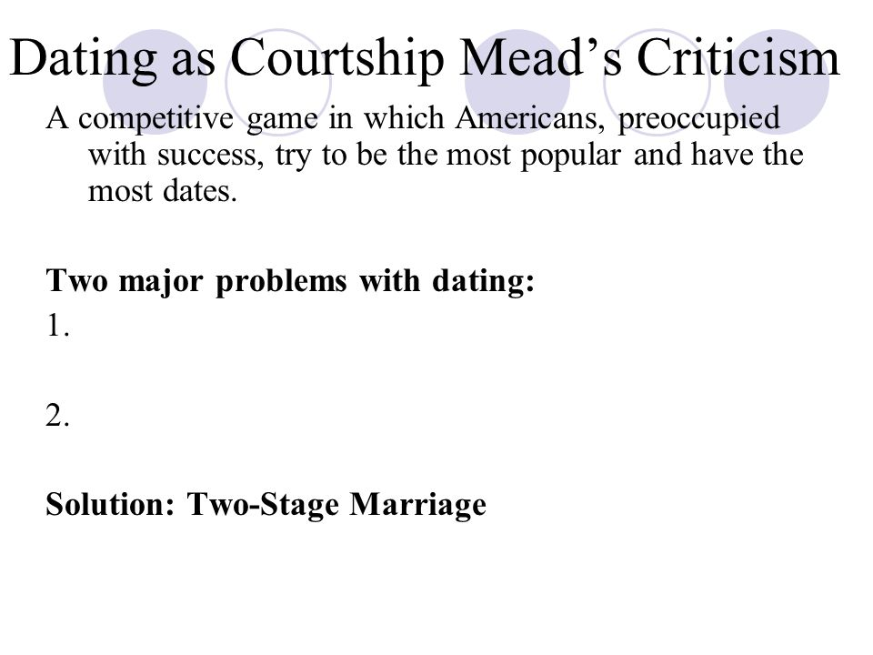 Dating as Courtship Mead's Criticism