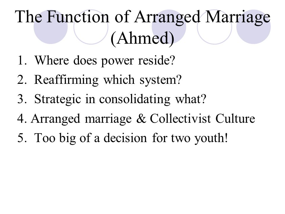 The Function of Arranged Marriage (Ahmed)