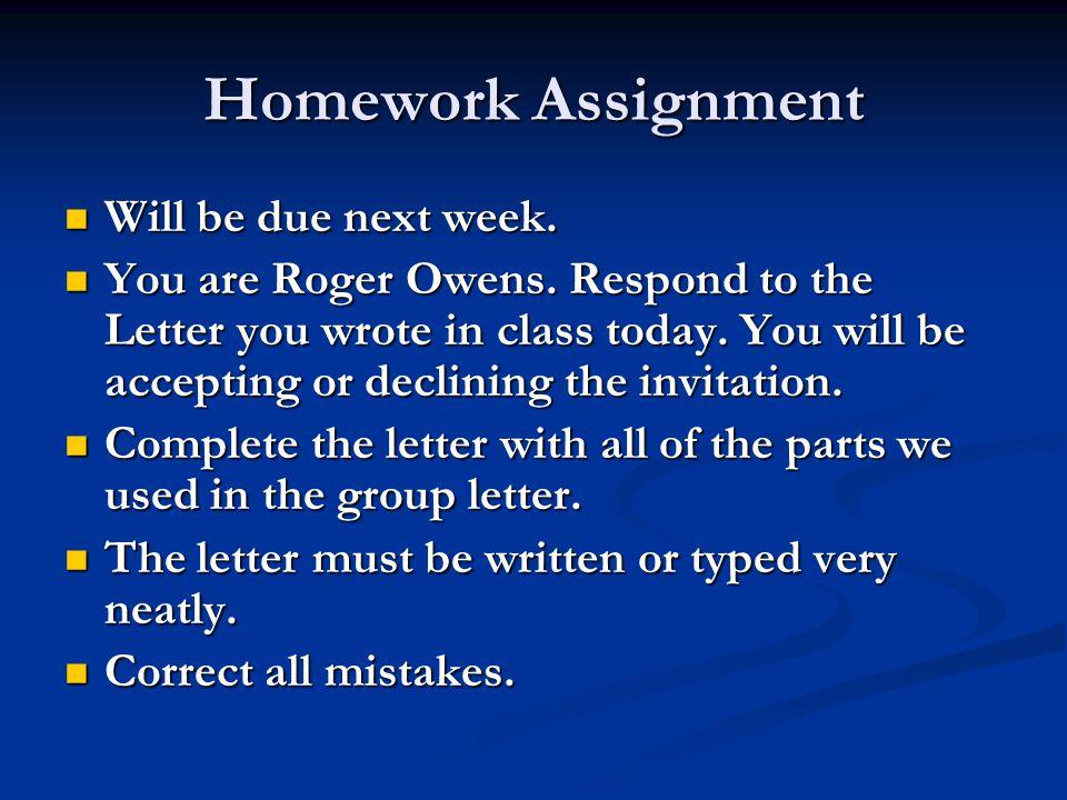 Homework Assignment Will be due next week.