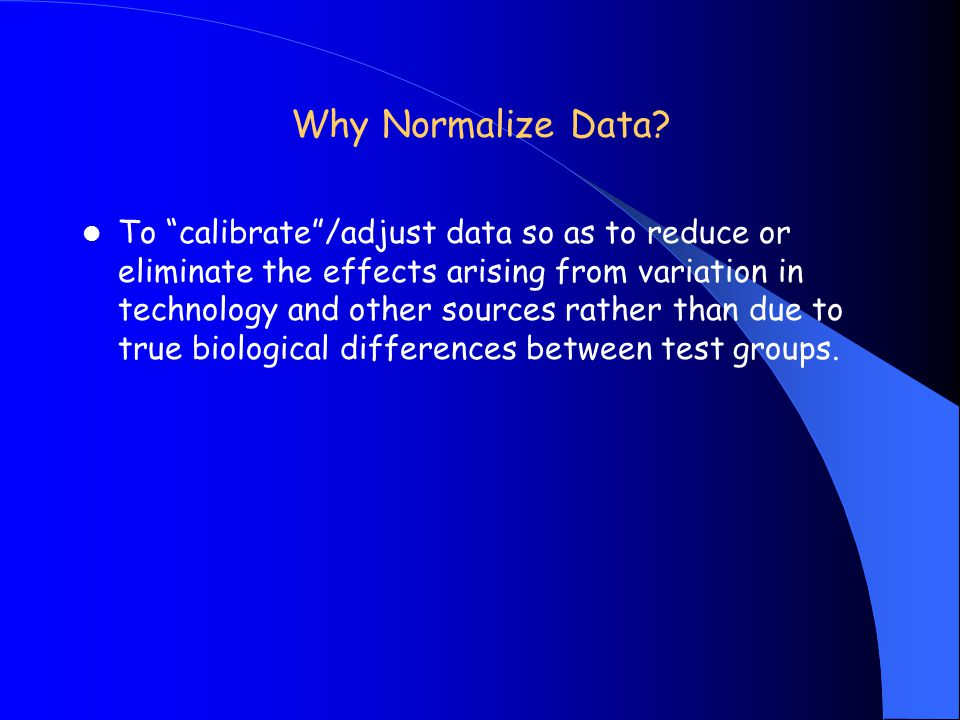 Why Normalize Data