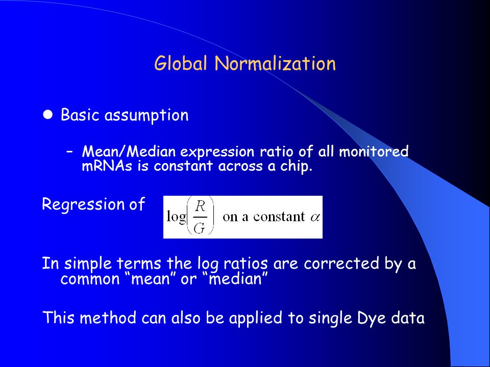 Global Normalization Basic assumption Regression of