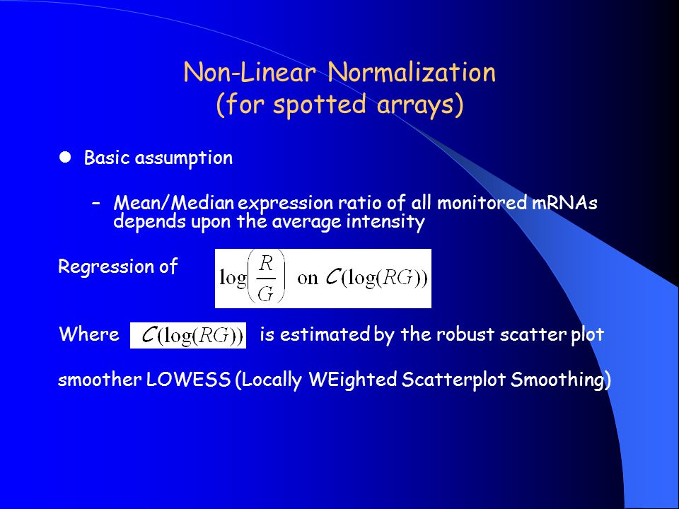 Non-Linear Normalization (for spotted arrays)