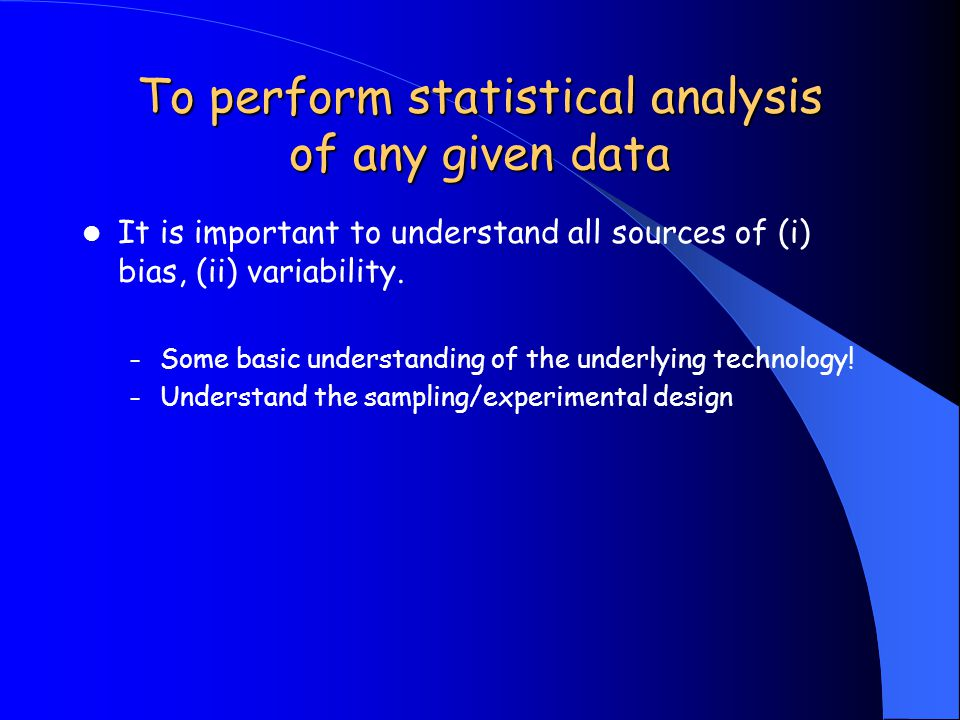 To perform statistical analysis of any given data
