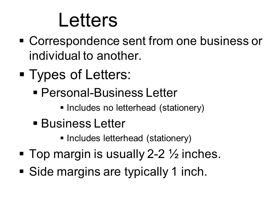 Letters Types of Letters: