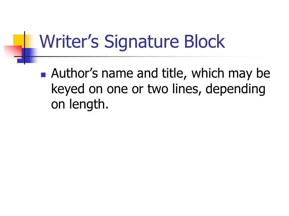Writer's Signature Block